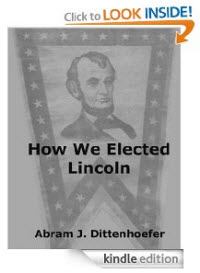 How We Elected Lincoln kindle ebook